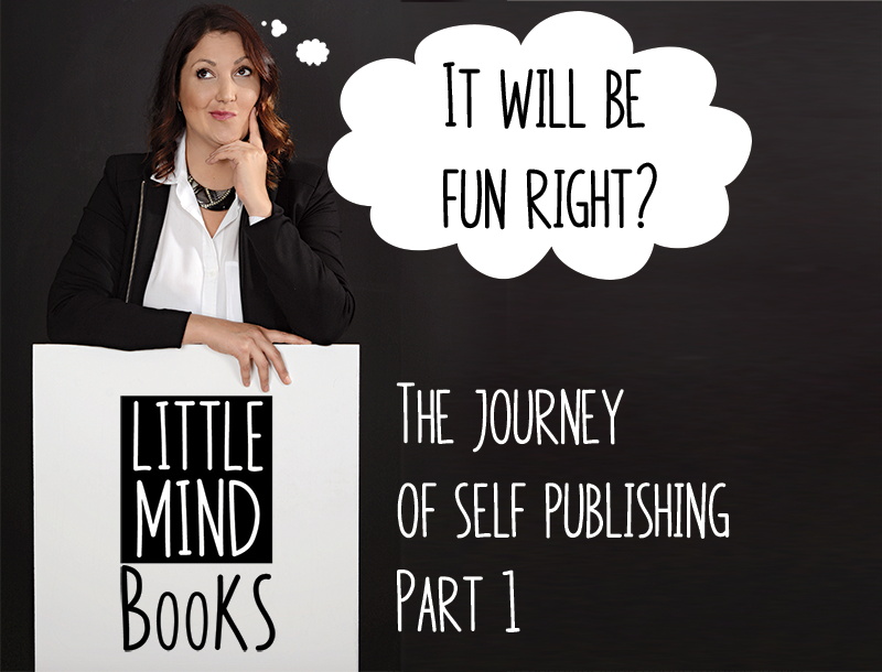 The Journey of Self Publishing Part 1